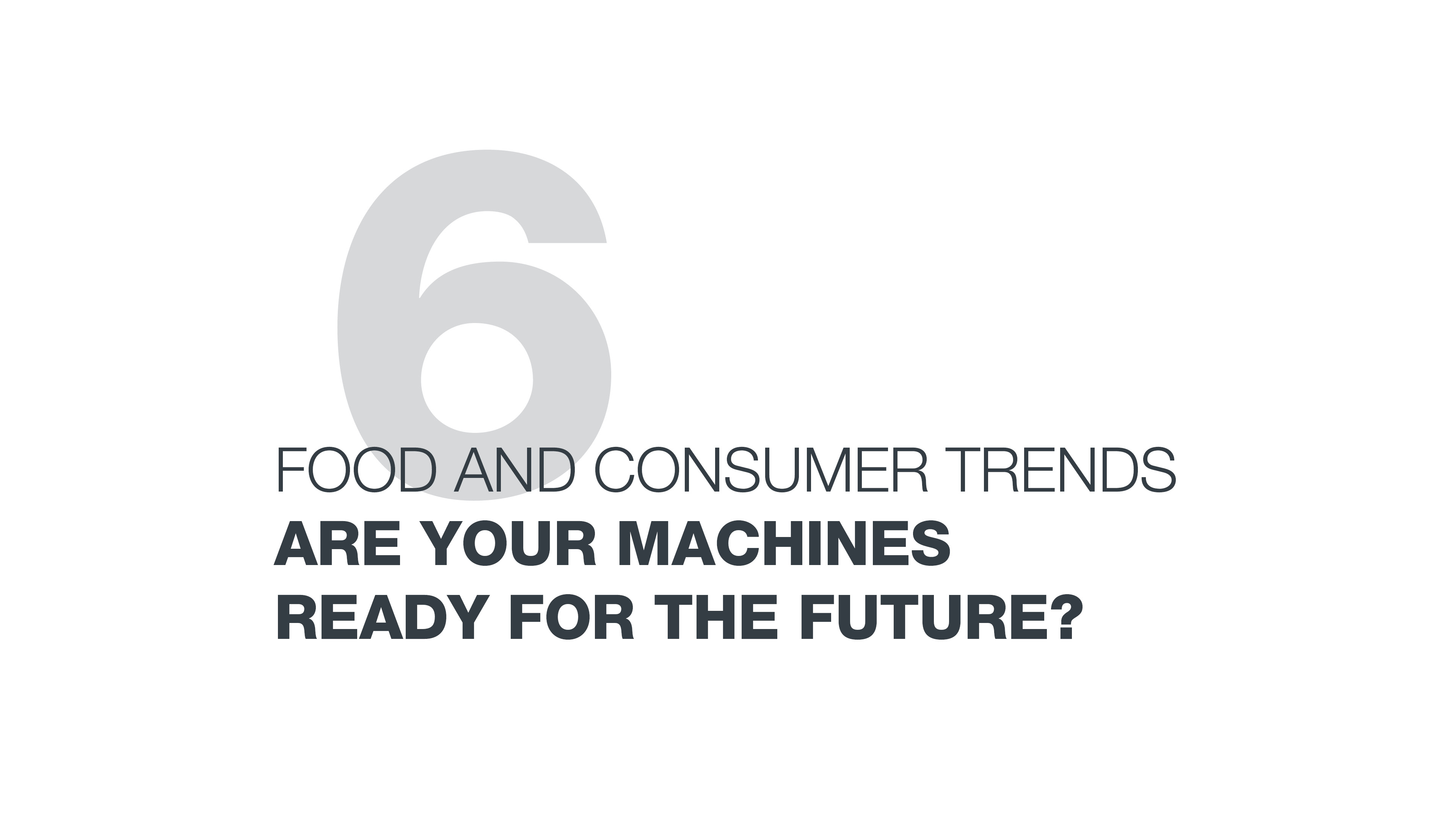 6 food and consumer trends